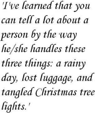 So true!Maya Angelou, Lost Luggage, Angelou Quotes, Christmas Lights, Wisdom, So True, Christmas Trees, True Stories, Rainy Days