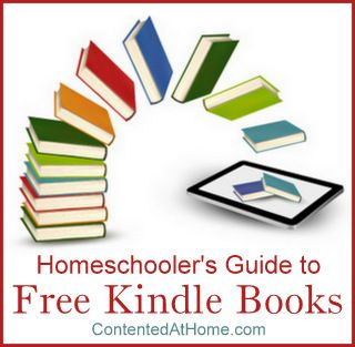 Homeschoolers Guide to Free Kindle Books   Contented at Home