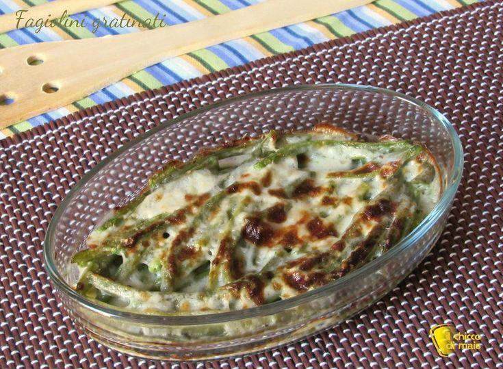 Fagiolini gratinati con besciamella ricetta facile il chicco di mais