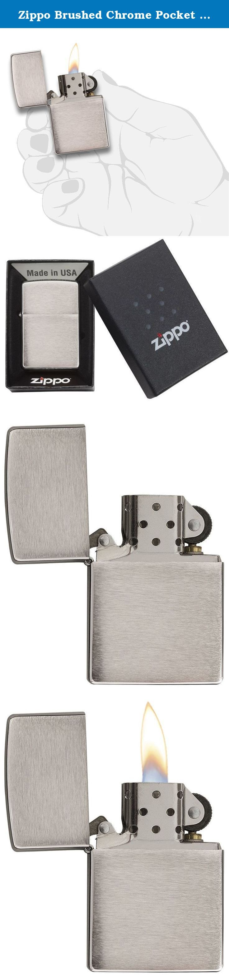 Zippo Brushed Chrome Pocket Lighter. Zippo classic brushed Chrome lighter is suitable for gift giving in its gift box and comes with a lifetime guarantee. For optimum performance, fill with Zippo premium lighter fluid.