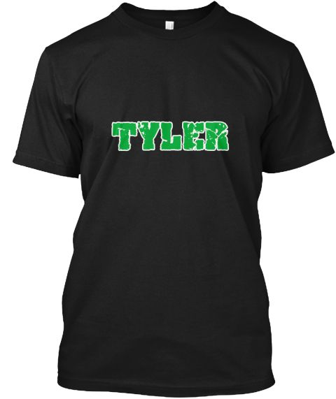 Tyler Name Weathered Green Design Black T-Shirt Front - This is the perfect gift for someone who loves Tyler. Thank you for visiting my page (Related terms: I love,I heart Tyler,I love Tyler,Tyler Classic Style Name,Tyler,Tyler,Tyler rocks,First Names,Tyler #Tyler, #Tylershirts...)