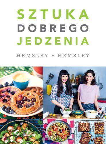 Sztuka dobrego jedzenia -   Hemsley Melissa, Hemsley Jasmine , tylko w empik.com: 73,99 zł. Przeczytaj recenzję Sztuka dobrego jedzenia. Zamów dostawę do dowolnego salonu i zapłać przy odbiorze!