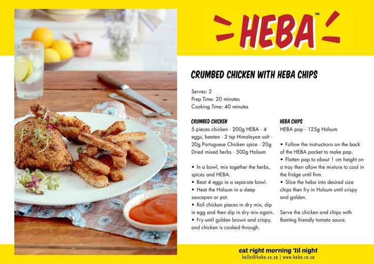 HEBA Crumbed chicken and chips