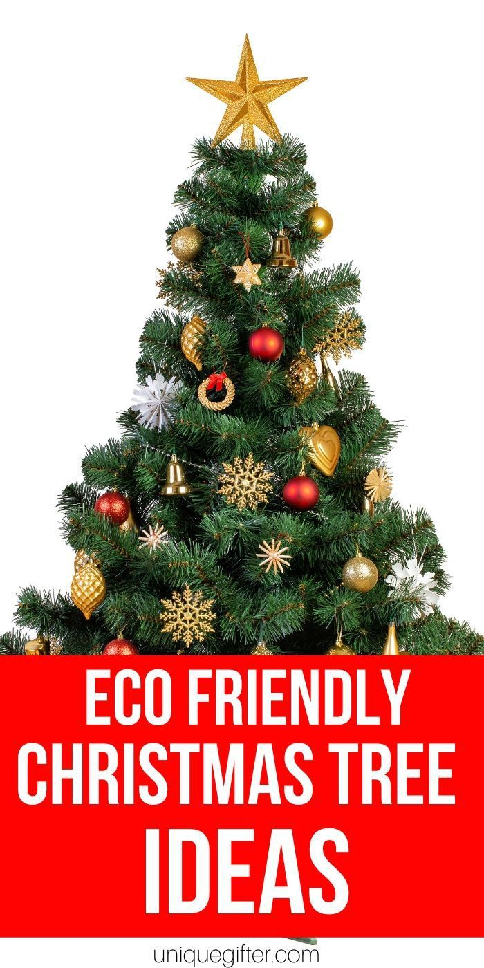 Eco Friendly Christmas Tree Ideas Eco Friendly Holiday Eco Friendly Christmas Eco Friendly Gift Wrapping