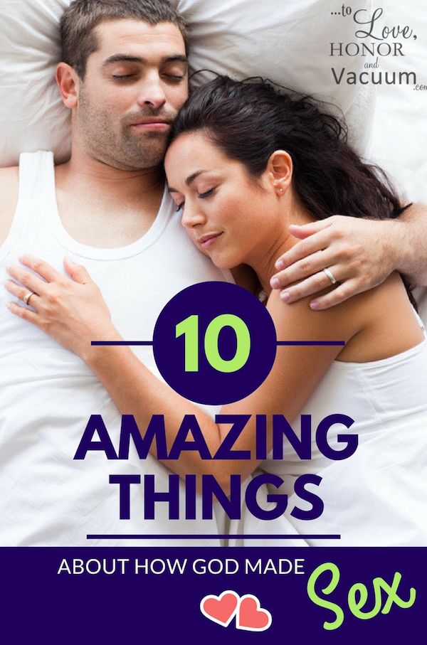 10 Amazing Things About How God Made Sex | Because sex in marriage is supposed to be awesome! Some sex advice from a Christian perspective.