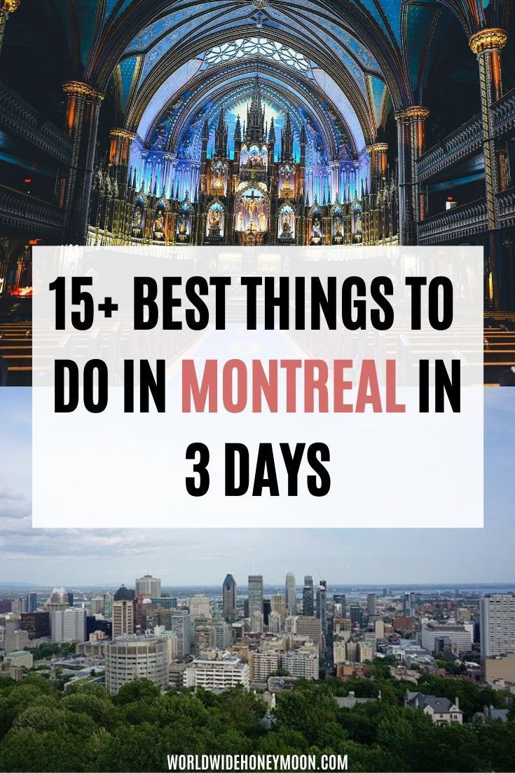 Perfect 3 Day Montreal Itinerary Montreal Travel Montreal