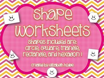 Shape Worksheets- Circle, Triangle, Square, Rectangle and Hexagon.