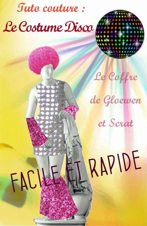 Tuto couture : Déguisement Disco facile - DIY