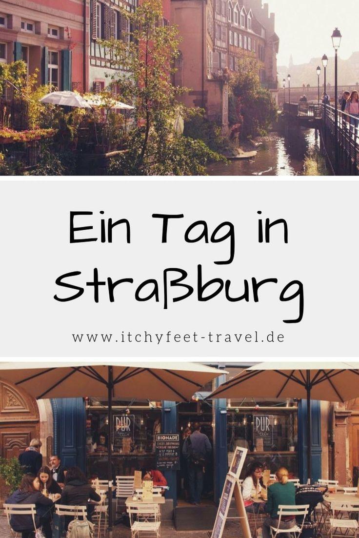 Ein Tag in Straßburg #frankreich #tipps #reise #s…
