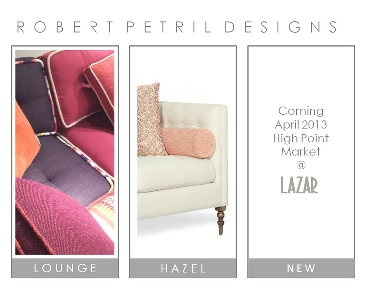 Looking Forwarding To Unveiling My Latest Sofa Design For Lazar Industries.  This Coming April 2013