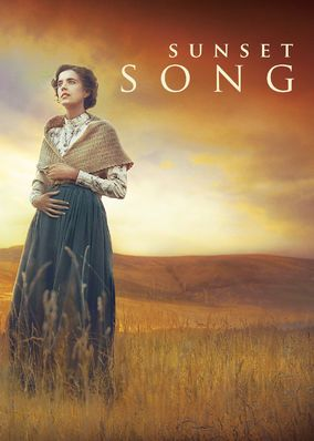Sunset Song (2015) - In early 20th-century Scotland, a farmer's daughter dreams of leaving her hard rural life, but family tragedies force her to remain and take charge.