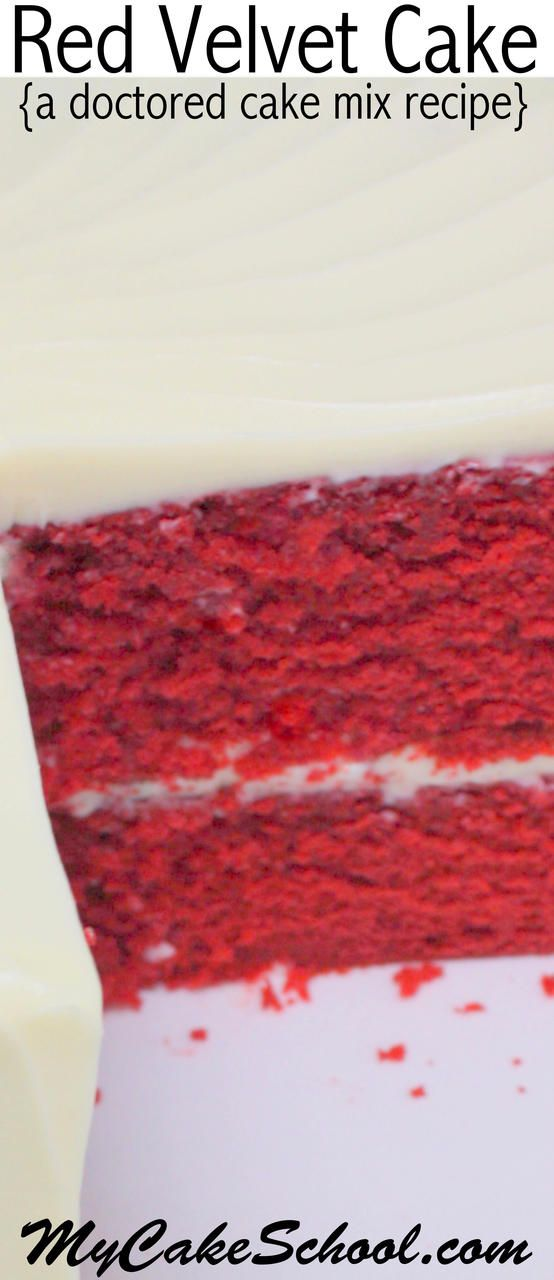 The BEST doctored Red Velvet Cake recipe by MyCakeSchool.com! Tastes like a scratch recipe and is super moist and flavorful! MyCakeSchool.com.