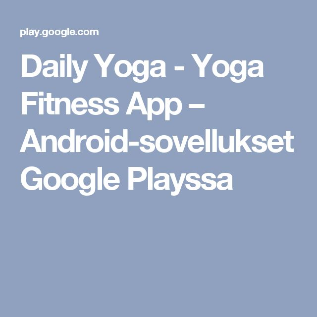 Daily Yoga - Yoga Fitness App – Android-sovellukset Google Playssa
