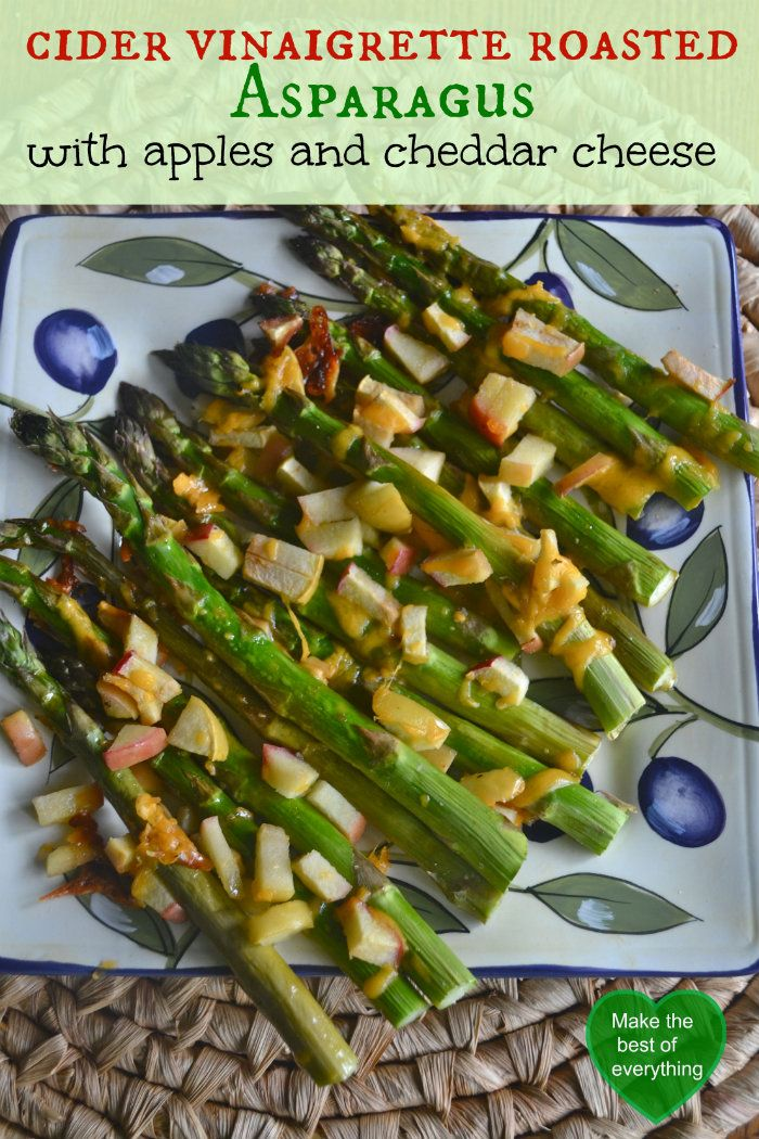 Drizzle some Cider Vinaigrette before you roast asparagus. This flavor ...