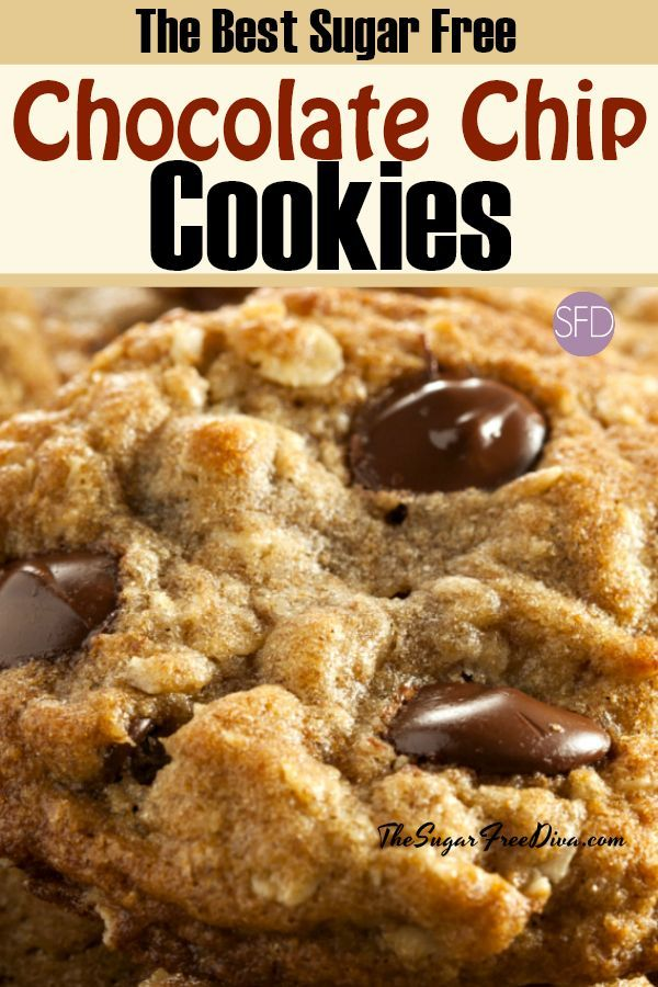 Yum These Are The Best Sugar Free Chocolate Chip Cookies