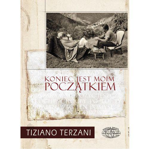 Koniec jest moim początkiem - Terzani Tiziano za 28,49 zł | Książki empik.com