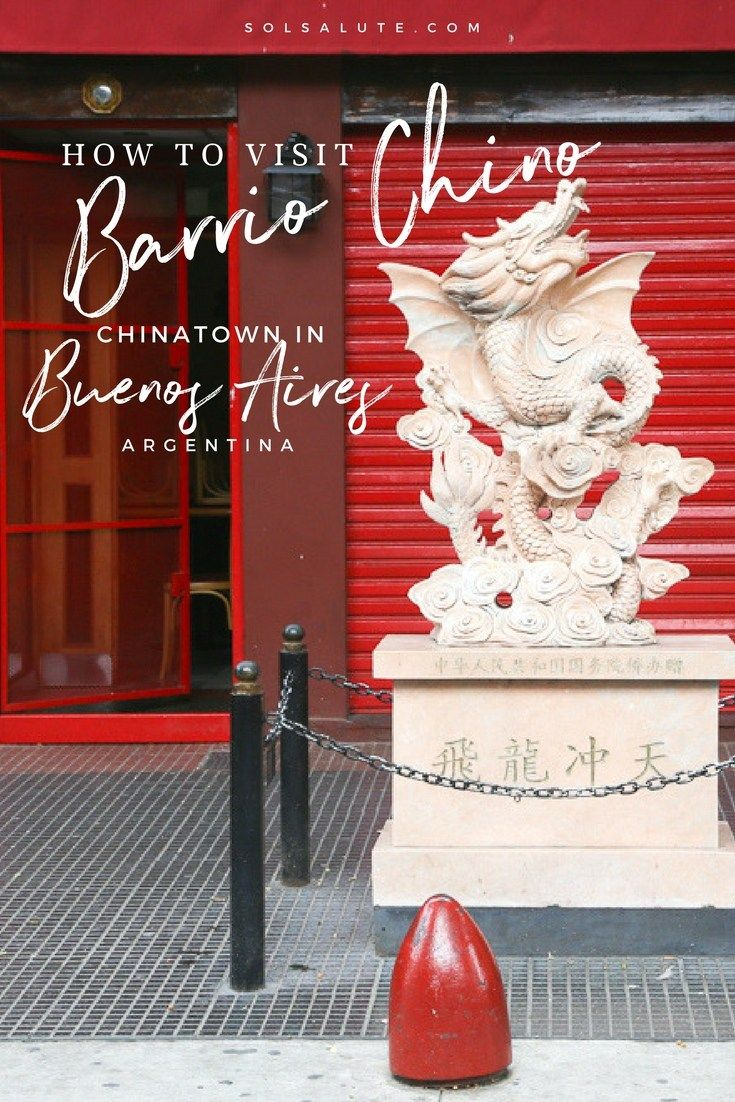 How to visit Barrio Chino, Chinatown in Buenos Aires #chinatown #buenosaires #argentina