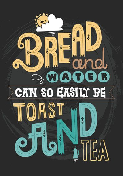 A3 Art Print - 'Toast & Tea' - Typography / Hand Lettering / Illustrated Quote / Tea / Illustration