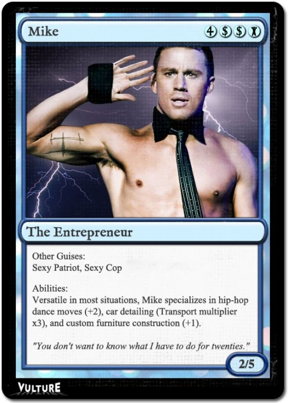 See Vulture's Magic Mike: The Gathering Cards -- Vulture: Magic The Gathering, Trade Cards, Magic Cards, Channing Tatum, Trading Cards, Mike Magic, Gathering Cards, Vultur Magic, Magic Mike