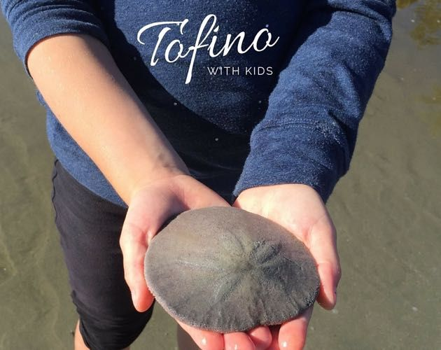 Tofino with Toddlers and Kids