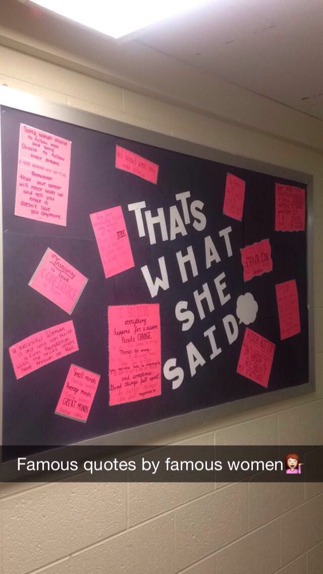"""March Bulletin board for women's history month! """"That's what she said"""""""