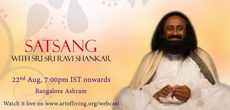 Live Webcast with @Sri Sri Ravi Shankar Today at 7 pm IST onwards  Watch the live webcast on http://www.artofliving.org/webcast  #LiveWebcasti #SatsangwithSriSri