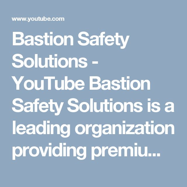 Bastion Safety Solutions  - YouTube Bastion Safety Solutions is a leading organization providing premium online safety training in various sectors.