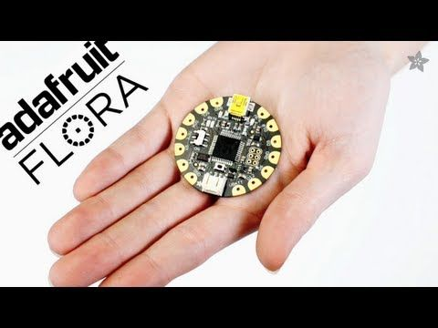 (58) What is FLORA? Adafruit's Arduino-Compatible Wearables Platform – YouTube
