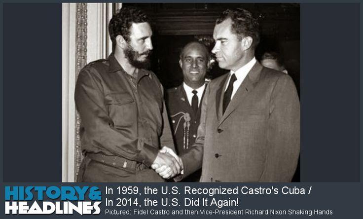 In 1959, the U.S. Recognized Castro's Cuba / In 2014, the U.S. Did It Again! - http://www.historyandheadlines.com/1959-us-recognized-castros-cuba/