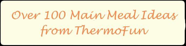 ThermoFun's Main Meal Recipes