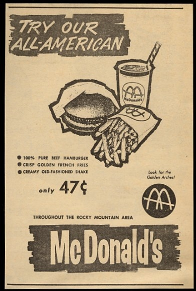 1964 McDonalds Restaurants ad - 47 Cent Meal  (so in the middle of the sixities it was time to remind their customers how American they were)