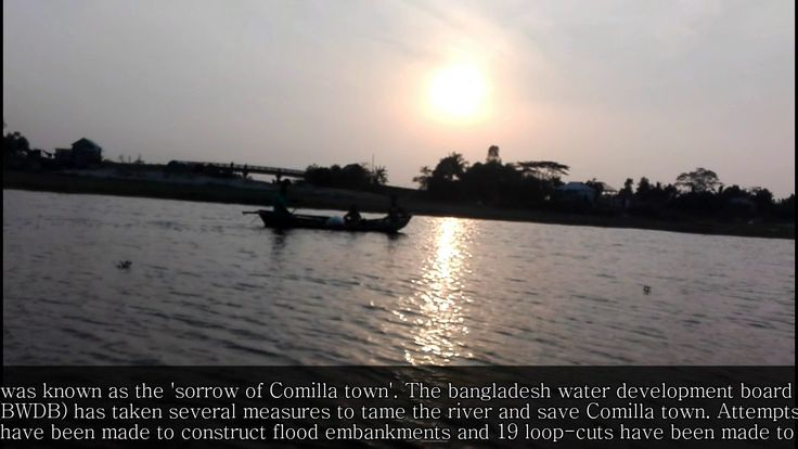 Beautiful Gumti River comillaBangladesh Gumti is one of the renowned river in Bangladesh. From its source it flows about 150 km along a meandering course through the hills turns west and enters Bangladesh near Katak Bazar (Comilla Sadar). Then it takes a meandering course again and passes through the northern side of Comilla town and east of mainamati. Keeping Burichang upazila on the north it cuts through Debidwar upazila and reaches Companiganj Bazar. The distance from Mainamati to…