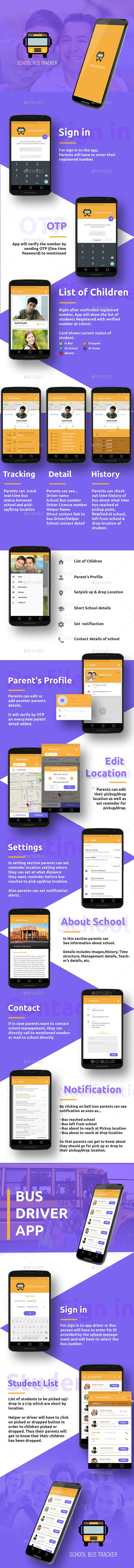 Bus Tracking Mobile App UI School bus tracking mobile app user interface. The UI contains 22 various screens. It consists of two apps, the parent app and the driver app.