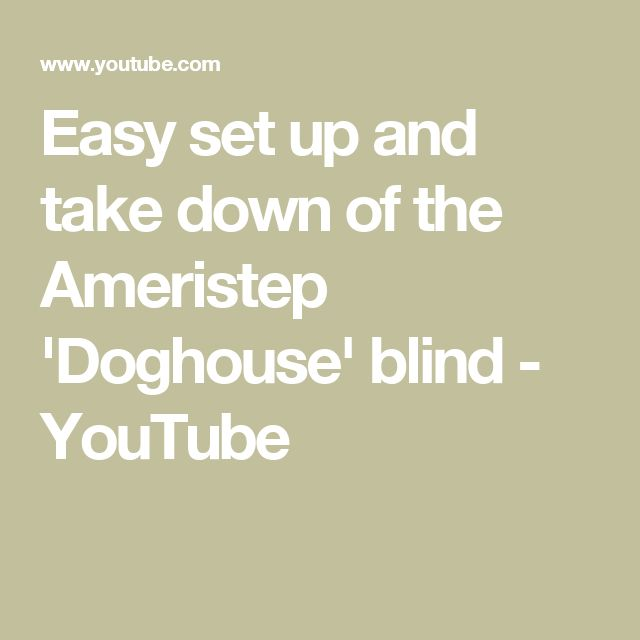 Easy set up and take down of the Ameristep 'Doghouse' blind - YouTube