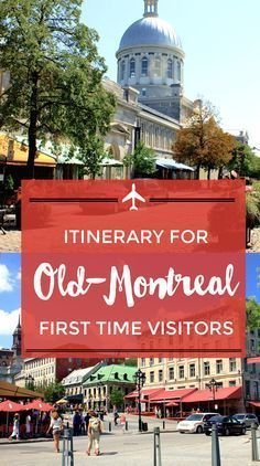 Visit Old Montreal: An Itinerary For First-Timers