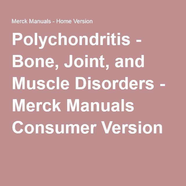 Polychondritis - Bone, Joint, and Muscle Disorders - Merck Manuals Consumer Version