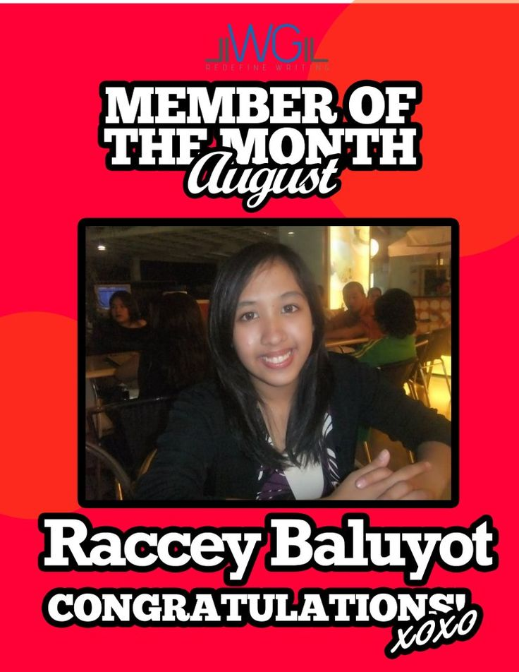 Raccey Baluyot - Member of the Month for August