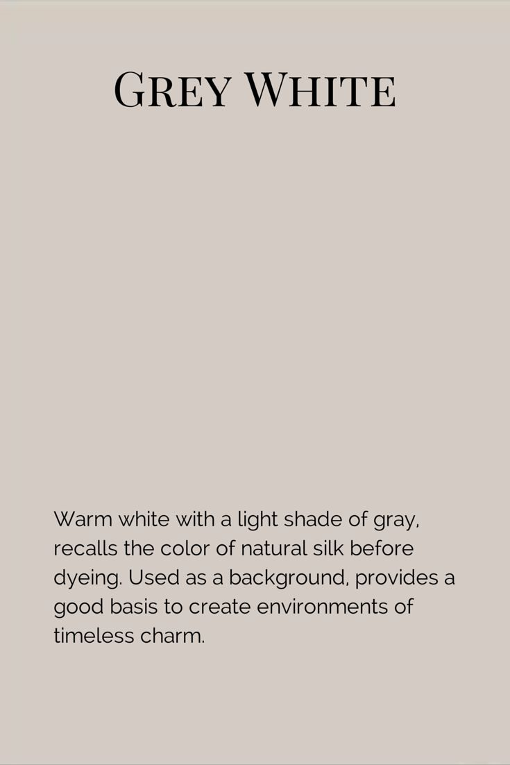 Warm white with a light shade of gray, recalls the color of natural silk before dyeing. Used as a background, provides a good basis to create environments of timeless charm.  www.fleurpaint.com #wallpaint