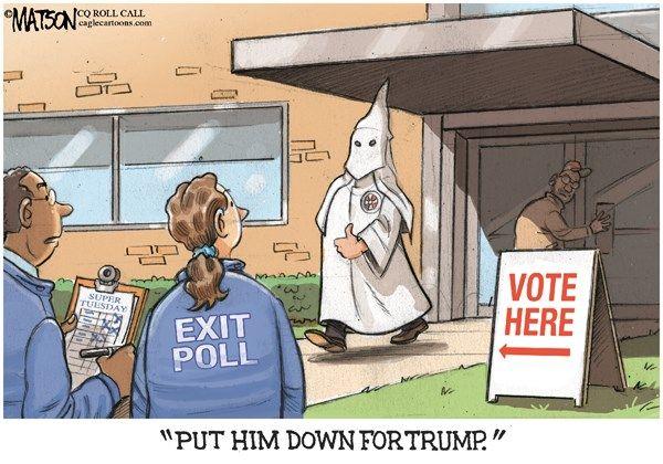RJ Matson - Roll Call - KKK Voter For Trump-COLOR - English - KKK Voter For Trump, Exit Poll, Donald, Trump, Super, Tuesday, Republican, Primary, Primaries, Caucus, 2016, President, Presidential, Nomination, Election, KKK, Klan, Ku Klux Klan