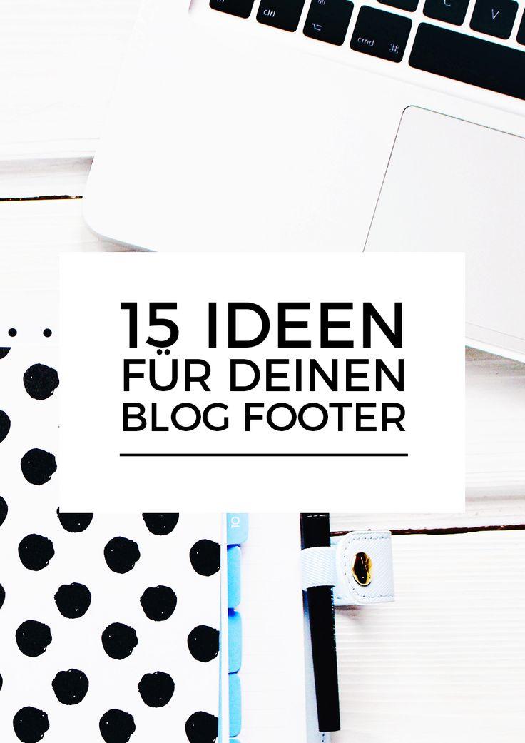 15 einfache und praktische Ideen für deinen Blog Footer