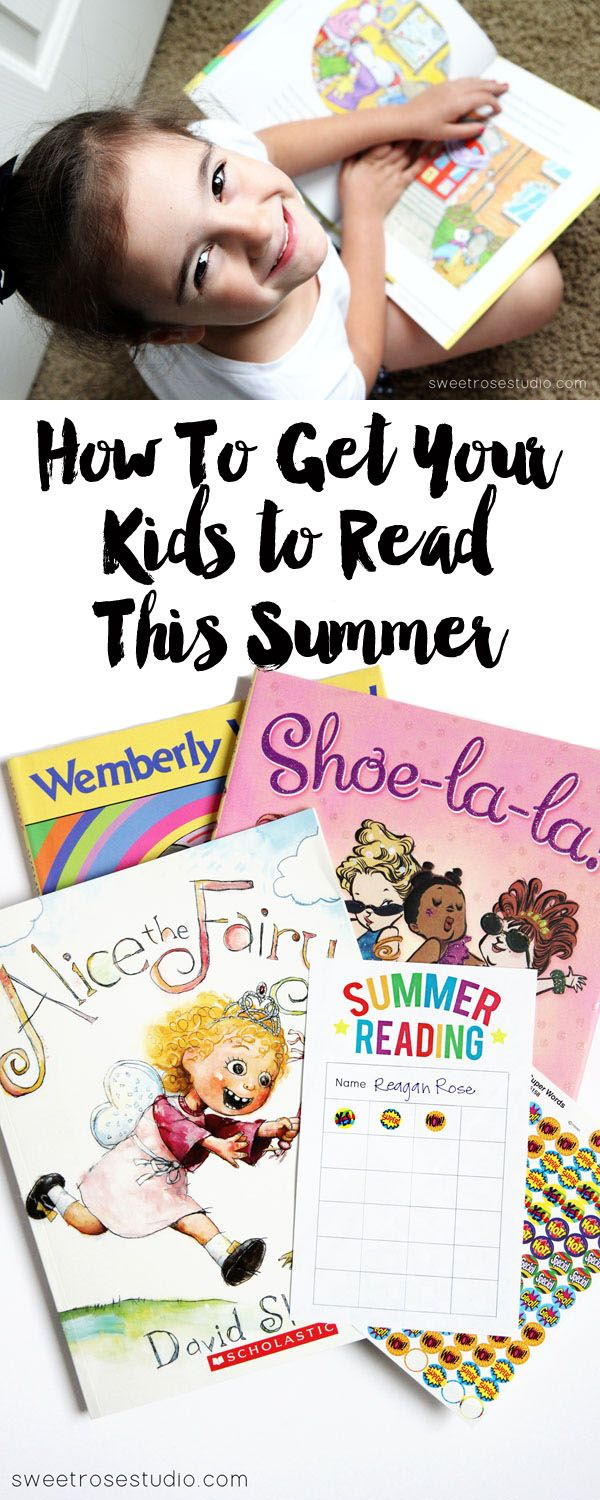 How To Get Your Kids To Read This Summer from Sweet Rose Studio