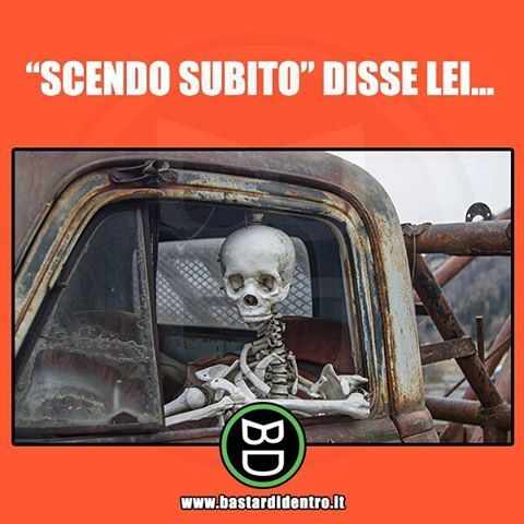 Le ultime parole famose!!! Tagga i tuoi amici e #condividi #bastardidentro #ragazza #attesa www.bastardidentro.it