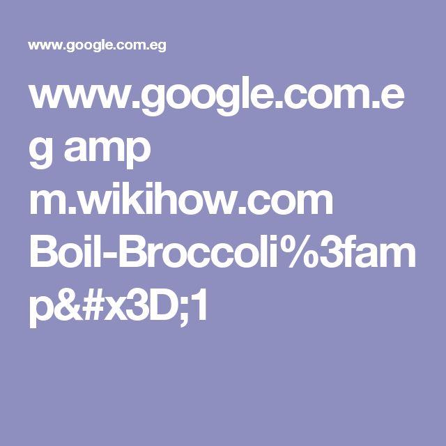 www.google.com.eg amp m.wikihow.com Boil-Broccoli%3famp=1