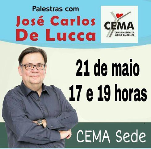 CEMA - Centro Espírita Maria Angélica Convida para a sua Palestra Pública com José Carlos De Lucca - Recreio dos Bandeirantes - RJ - http://www.agendaespiritabrasil.com.br/2016/05/20/cema-centro-espirita-maria-angelica-convida-para-sua-palestra-publica-com-jose-carlos-de-lucca-recreio-dos-bandeirantes-rj/