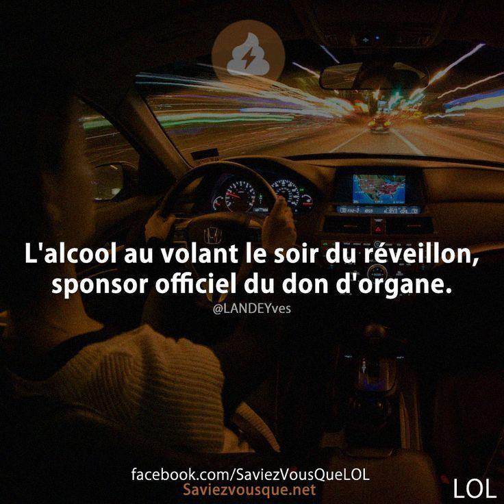 L'alcool au volant le soir du réveillon, sponsor officiel du don d'organe. | Saviez-vous que ?