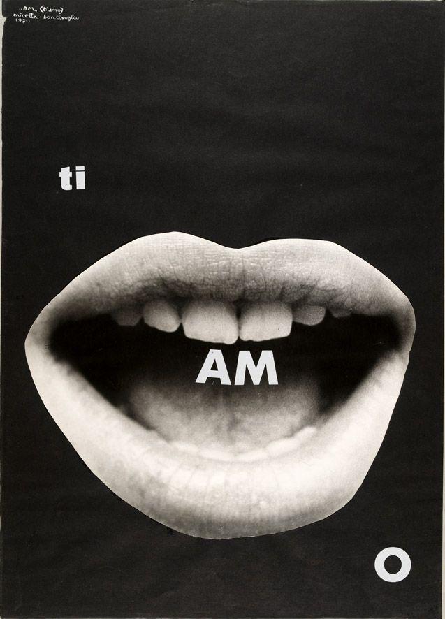 Mirella Bentivoglio - AM - (ti amo), 1970. Mart, Archivio Tullia Denza www.mart.tn.it/collezioni