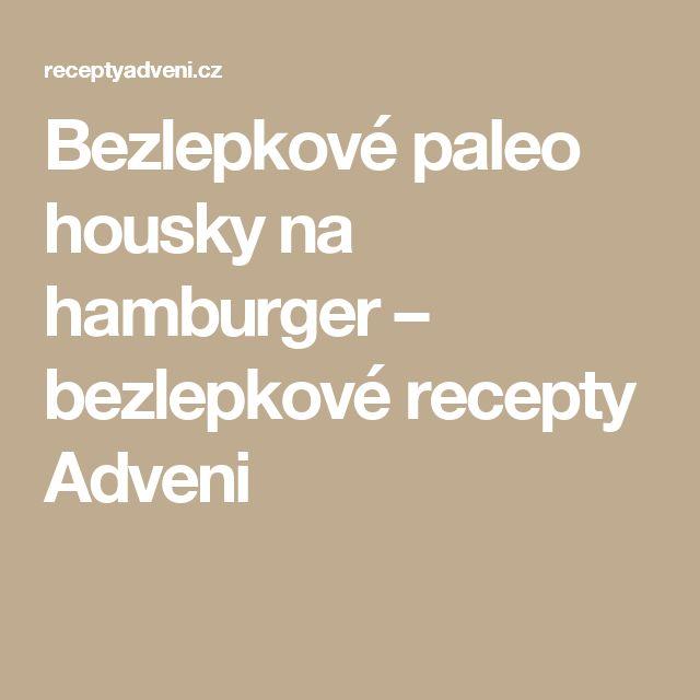 Bezlepkové paleo housky na hamburger – bezlepkové recepty Adveni