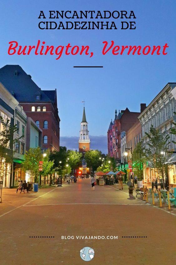 A maior cidade do estado de Vermont e que faz fronteira com o Canadá é a adorável Burlington. Descubra porque voltei tão encantada com a cidade! The University of Vermont Waterfront Lago Champlain Aquário Echo Vermont Church Street Marketplace Burlington Town Center hotelaria hospedagem