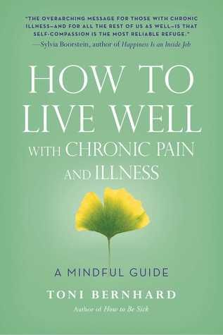 Book By Book: Nonfiction: How To Live Well with Chronic Pain and Illness #chronicpain #chronicillness #fibromyalgia #books http://bookbybook.blogspot.com/2016/04/nonfiction-how-to-live-well-with.html