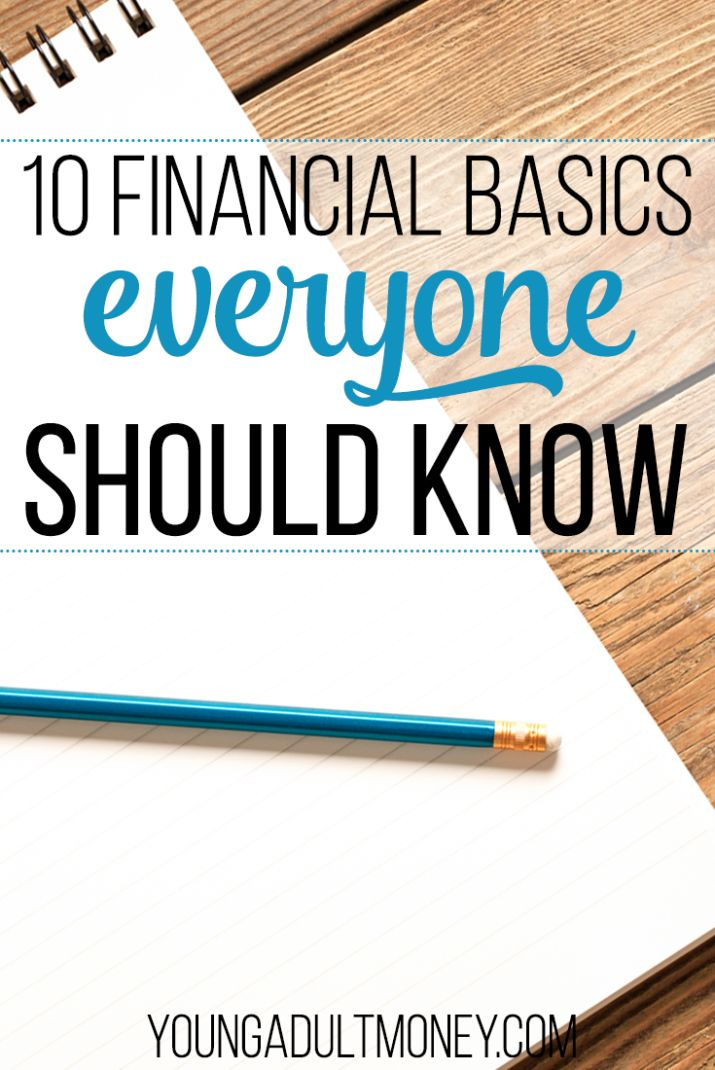 10 Financial Basics Everyone Should Know | Young Adult Money